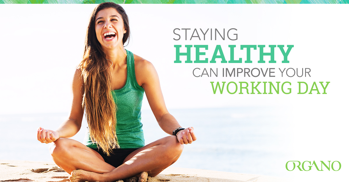 Staying healthy can improve your working day